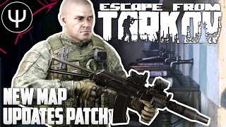 Escape From Tarkov — New Map Updates Patch PvP Gameplay!