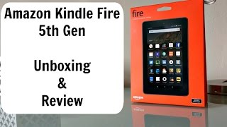 Amazon Kindle Fire 5th Generation | Unboxing and Review