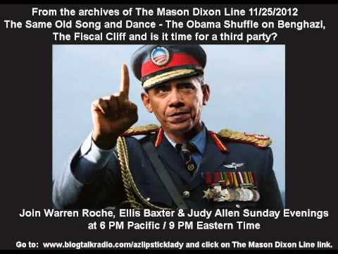Same Old Song & Dance - The Obama Shuffle on Benghazigate - Mason Dixon Line FULL HOUR 11/25/2012