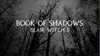 Book of Shadows: Blair Witch 2 [a steFANedit] TRAILER