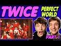 TWICE - 'Perfect World' Album REACTION!! (Part 1)