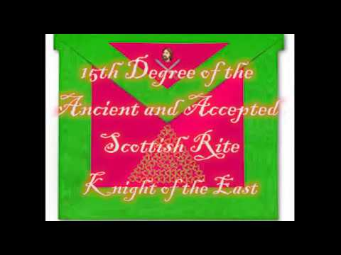 15th Degree of the Ancient and Accepted Scottish Rite -  Knight of the East