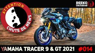 🔴 TRACER 9 & TRACER 9 GT 2021 : PRIX, SPECS & DISPO YAMAHA ⚠️CHUTE DE NEWS MOTO 🔴REEKO Unchained