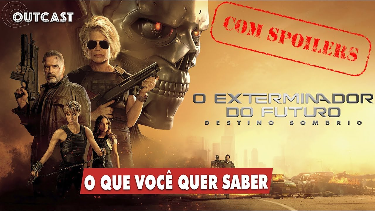 O EXTERMINADOR DO FUTURO 6 - O QUE VOCÊ QUER SABER + FINAL EXPLICADO (SPOILERS!)