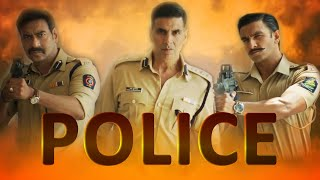 Police : Singham, Simmba, Sooryavanshi | Fan made | My version | HD