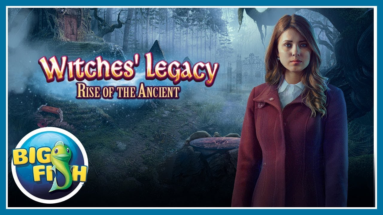 Witches 39 legacy rise of the ancient youtube for Big fish games new