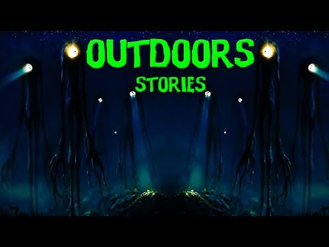 10 TRUE Scary DEEP Outdoors/Wilderness/Forest Stories  Ft.SwampDweller!