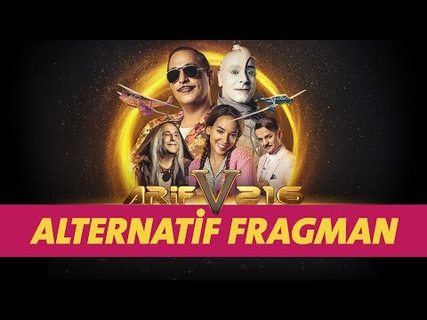 Arif v 216 Alternatif Fragman