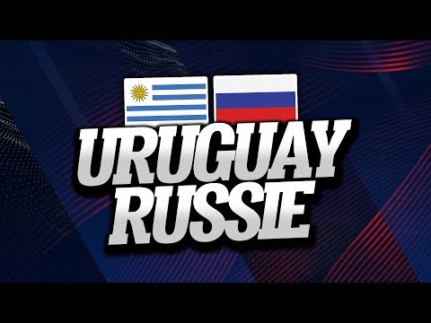 🔴 DIRECT / LIVE : URUGUAY - RUSSIE // Club House