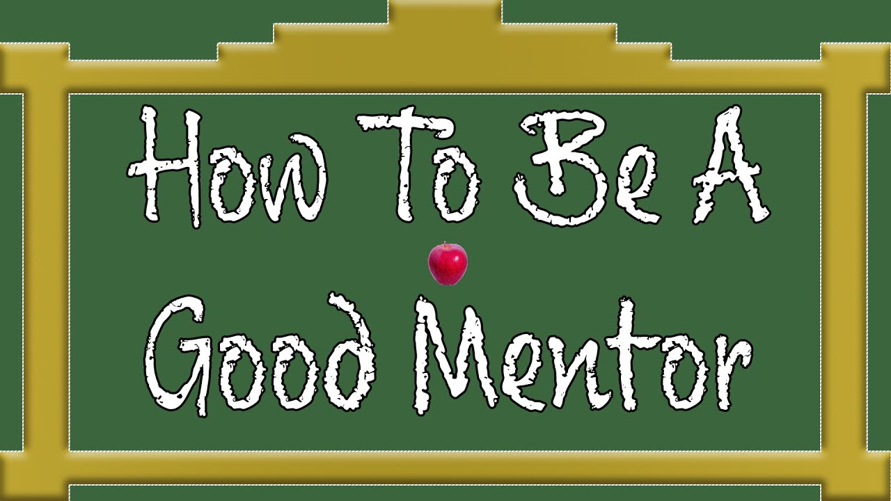 photo How to Be a Good Mentor