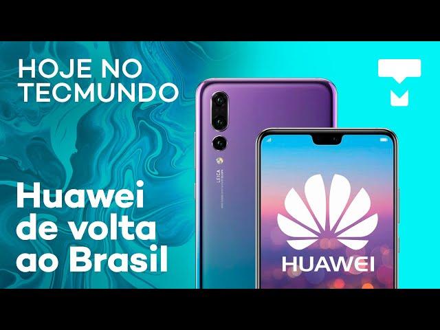 Huawei volta ao Brasil, Beta do Android Q, caso Kriptacoin e mais - Hoje no TecMundo