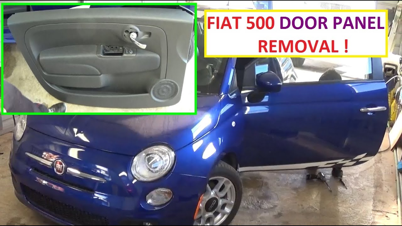 Front Door Panel Removal And Replacement On Fiat 500 2008