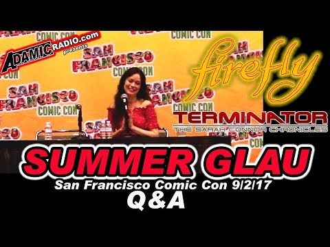 Firefly Summer Glau Q & A from San Francisco Comic Con 9/2/17