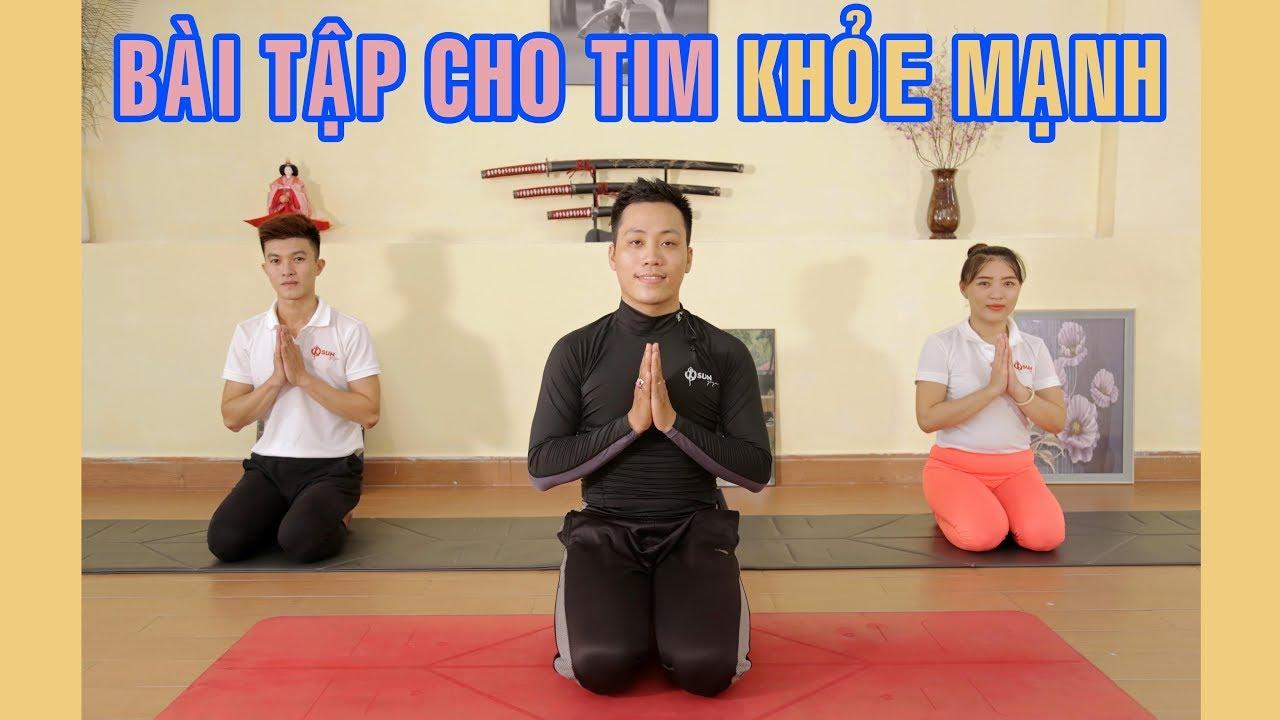 Bài tập yoga giúp cho tim khỏe mạnh | Yoga tại nhà