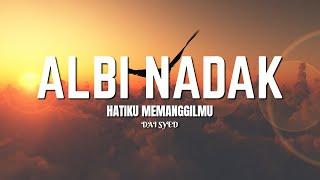 Dai Syed Albi Nadak Rumi Melayu