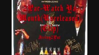 2Pac-Watch Ya Mouth(Unreleased)(Clip)(High Definition)