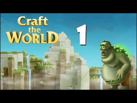 Craft The World | Let's Play | Episode 1 - Almost a wipe!