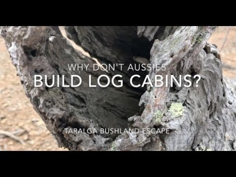 Why Don't Aussies Build Log Cabins?