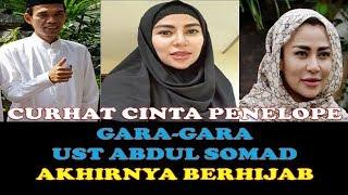 Video Curhat CINTA PENELOPE gara2 UST ABDUL SOMAD akhirnya BERHIJAB download MP3, 3GP, MP4, WEBM, AVI, FLV Juni 2018