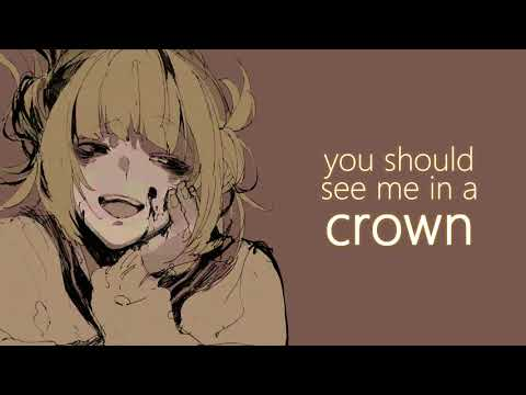 nightcore - you should see me in a crown // lyrics