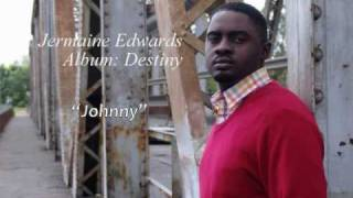 Jermaine Edwards - Johnny