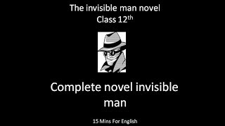 complete summary of invisible man in hindi | class 12 novel - part 1