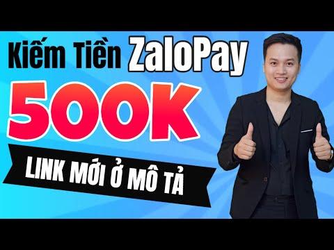 🍉Kiếm tiền với App ZaloPay 500k Dễ Dàng   NghiaMaker