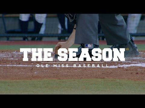 The Season: Ole Miss Baseball - LSU (2016)