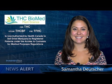 THC BioMed Is Now Authorized by Health Canada to Sell Dried Marijuana to Registered Clients