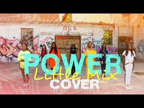 Little Mix - Power (Cover Music Video) Pink Heart, Glamour, Anaya Cheyenne, King Avery