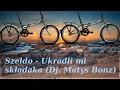 Download Szeldo - Ukradli mi składaka (Dj. Matys Bonz) MP3 song and Music Video