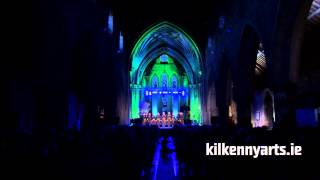 Kilkenny Arts Festival 2014: St. Canice's Cathedral Highlights