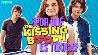 THE KISSING BOOTH ES TÓXICA