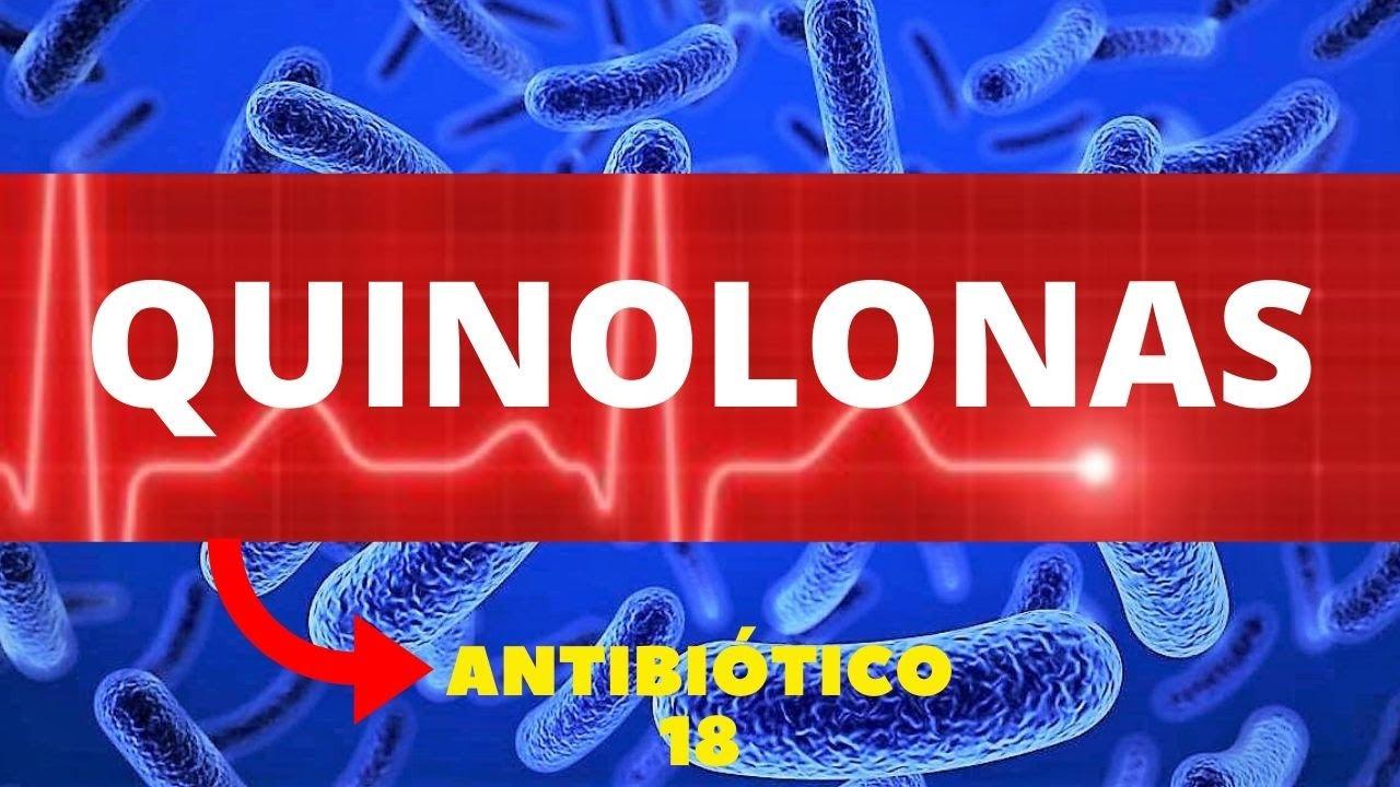 QUINOLONAS - ANTIBIÓTICOS 18