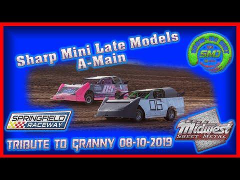 S03-E398 Sharp Min Late models  A-Main  Tribute to Granny Springfield Raceway 08-10-2019 #DirtTrack