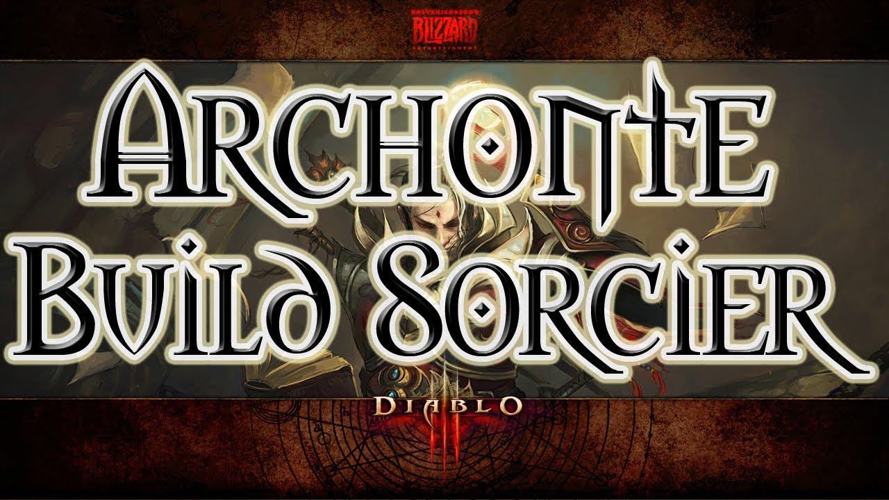 Diablo  Build Sorcier Archonte