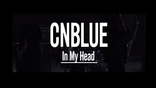 CNBLUE - In My Head MP3