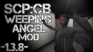 SCP:CB Weeping Angel Mod + New Flat!