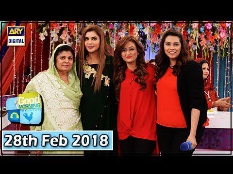 Good Morning Pakistan - 28th February 2018 - ARY Digital Show