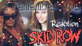 SKID ROW - love forever and ever - I REMEMBER YOU - My reaction