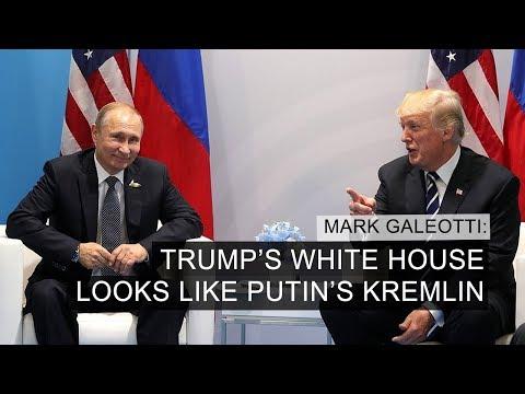 """Trump's White House Looks Like Putin's Kremlin"" – Mark Galeotti"