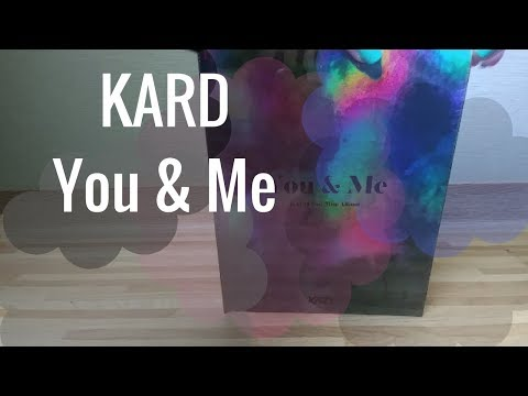 Kard (카드) -  You and me unboxing