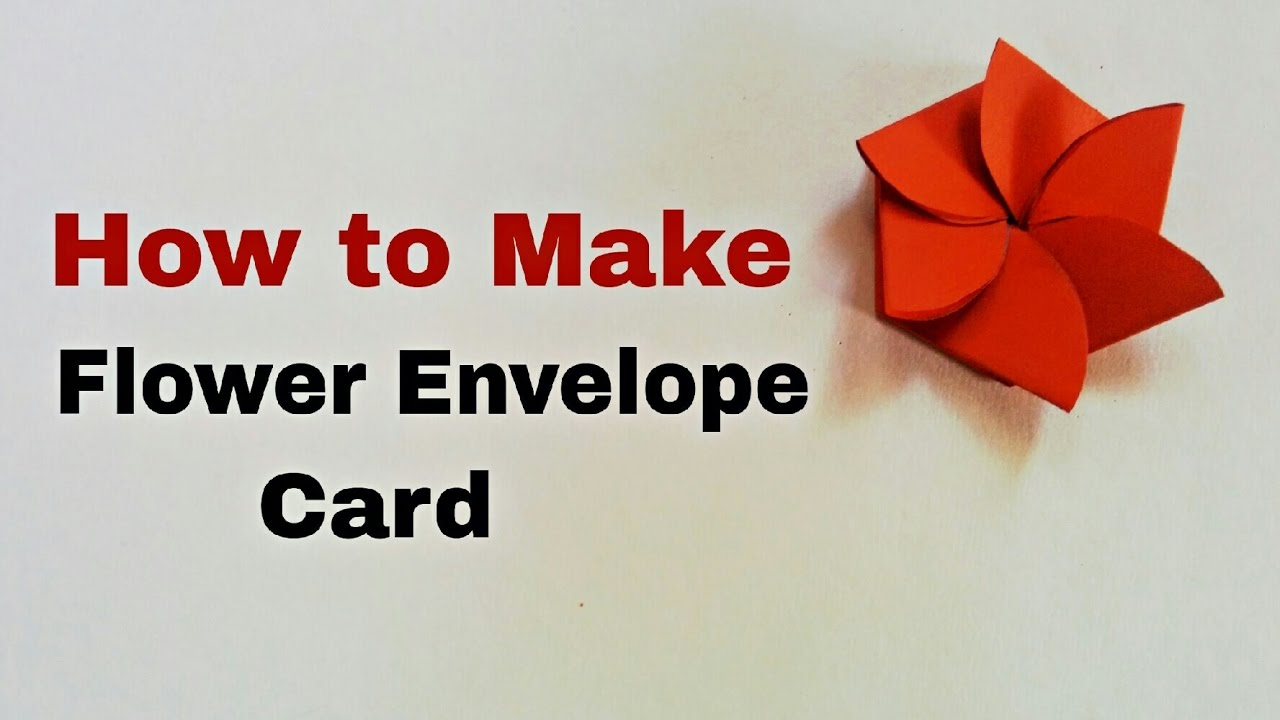 How To Make Flower Envelope Card For Scrapbook Diy Flower Envelope Card Tutorial