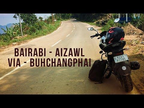 BAIRABI - AIZAWL || Via Buhchangphai || 153 KM || FZ25
