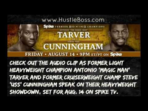 Antonio Tarver and Steve Cunningham trade words ahead of Aug. 14 showdown on Spike