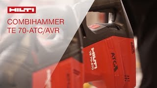 INTRODUCING the Hilti TE 70-AVR-ATC combihammer