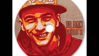 FS Dan -  Moralny hazard prod eRAeFI scratche DJ Wojna