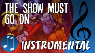 "Instrumental ""THE SHOW MUST GO ON"" by MandoPony 