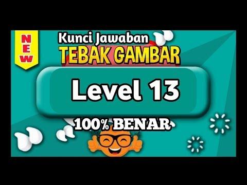 Kunci Jawaban Tebak Gambar Level 13 Tiga Belas Update Terbaru Youtube