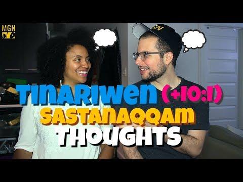 Tinariwen (+IO:I) - Sastanàqqàm | THOUGHTS